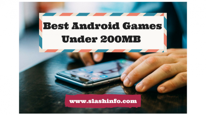 Best Android Games Under 200MB