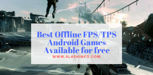 Best Offline FPSTPS Android Games Available for free