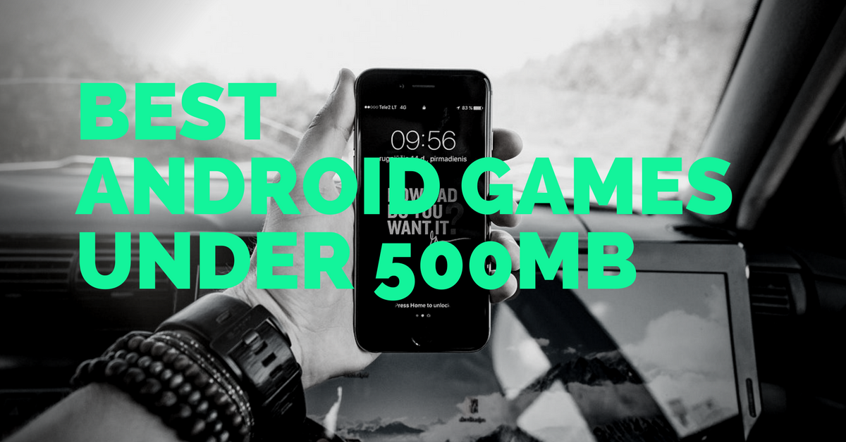 Best Android Games Under 500MB