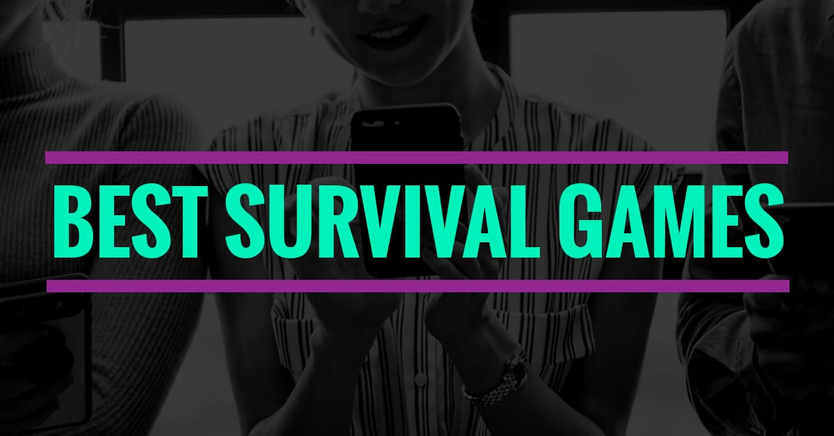 Best Survival Games